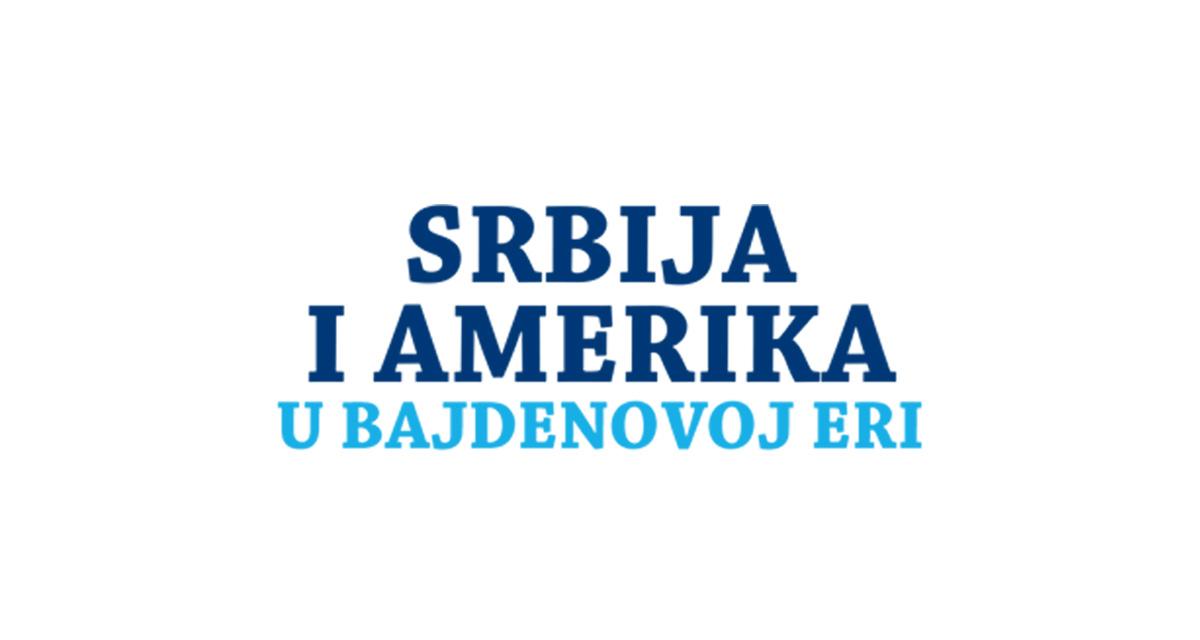 Srbija i Amerika u Bajdenovoj eri